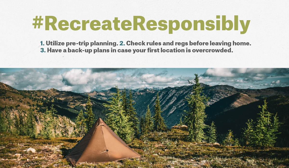 Recreate Responsibly with three tips. how to act outside. Image of mountains.
