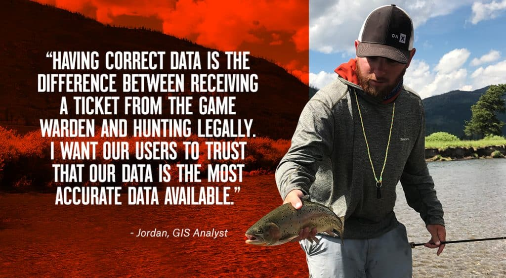 Jordan, a GIS Analyst at onX, talks about the importance of correct data for hunting.