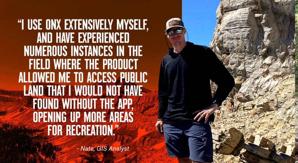 Nate, GIS Analyst at onX, shares why he uses the onX Apps.