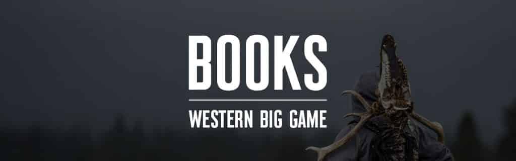 Hunter's Canon Western Big Game Books